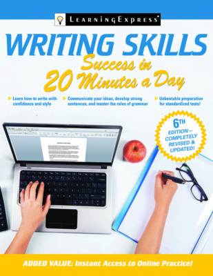 Writing Skills Success in 20 Minutes a Day - Learning Express LLC