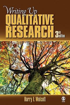 Writing Up Qualitative Research - Wolcott, Harry F