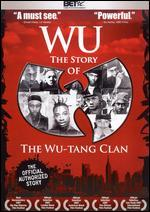 Wu: The Story of the Wu-Tang Clan [WS]