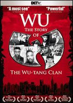 Wu: The Story of the Wu-Tang Clan - Gerald K. Barclay