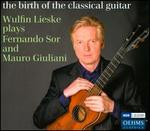 Wulfin Lieske Plays Fernando Sor and Mauro Giuliani