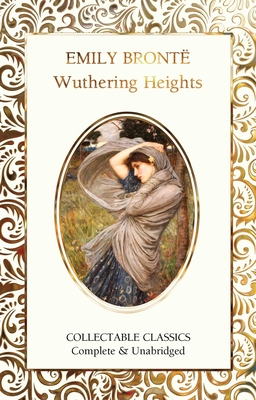 Wuthering Heights - Brontë, Emily, and John, Judith (Contributions by)