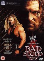 WWE: Bad Blood 2003