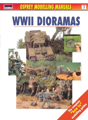 WWII Dioramas - Scutts, Jerry (Editor)