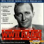 WWII Radio Broadcast October 7, 1945 and December 16, 1943