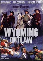 Wyoming Outlaw - George Sherman
