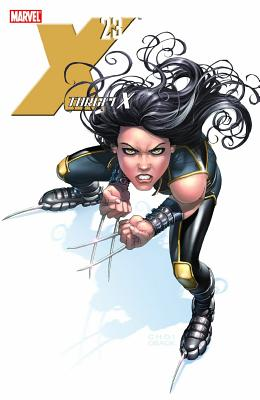 X-23: Target X - Kyle, Craig, and Yost, Christopher
