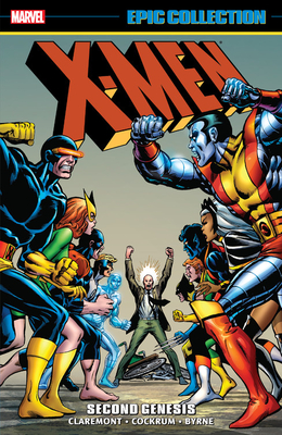 X-Men Epic Collection: Second Genesis - Claremont, Chris (Text by), and Wein, Len (Text by), and Mantlo, Bill (Text by)