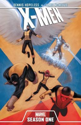 X-Men: Season One - Hopeless, Dennis (Text by)