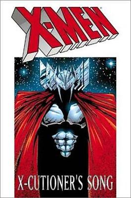 X-Men: X-Cutioner's Song - Nicieza, Fabian (Illustrator), and Corvese, Kelly, and Harras, Bob
