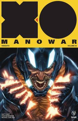 X-O Manowar (2017) Volume 4: Visigoth - Kindt, Matt, and Bodenheim, Ryan (Artist), and Guedes, Renato (Artist)