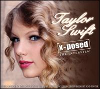 X-Posed: The Interview - Taylor Swift