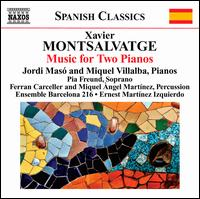 Xavier Montsalvatge: Music for Two Pianos - Barcelona 216; Ferran Carceller (percussion); Jordi Mas� (piano); Miguel Angel Gomez Martinez (percussion);...