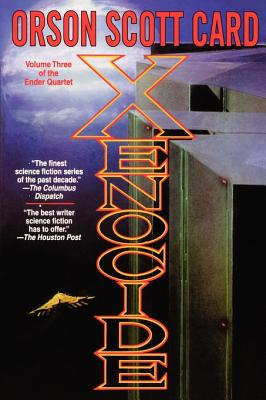 Xenocide: Volume Three of the Ender Quintet - Card, Orson Scott