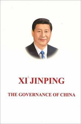 Xi Jinping: The Governance of China - Jinping, Xi
