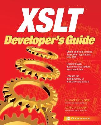 XSLT Developer's Guide - Von See, Chris (Conductor)