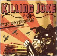 XXV Gathering! - Killing Joke