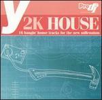 Y2k House
