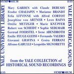 Yale University Library historical recordings, Vol.1