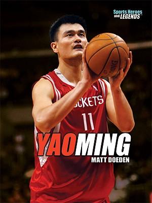 Yao Ming - Doeden, Matt