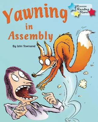 Yawning in Assembly - Townsend, John