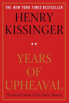 Years of Upheaval - Kissinger, Henry
