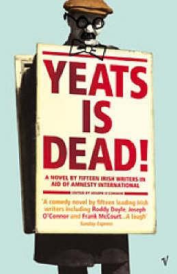 Yeats is Dead! - O'Connor, Joseph