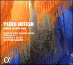 Yedid Nefesh: Amant de Mon Âme