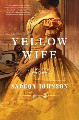 Yellow Wife - Johnson, Sadeqa