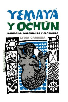Yemayß y Och·n - Cabrera, Lydia