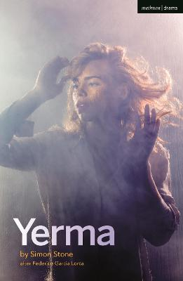 Yerma - Lorca, Federico Garcia, and Stone, Simon (Adapted by)