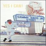 Yes I Can! The Sammy Davis Jr. Story