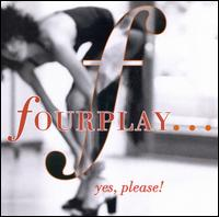 Yes, Please - Fourplay