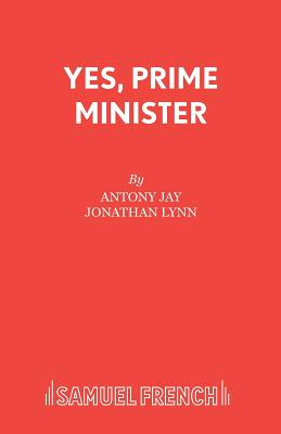 Yes, Prime Minister - Jay, Antony, and Lynn, Jonathan