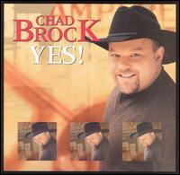 Yes! - Chad Brock