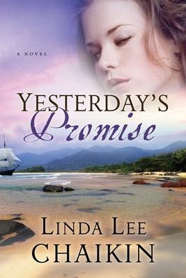 Yesterday's Promise - Chaikin, Linda Lee