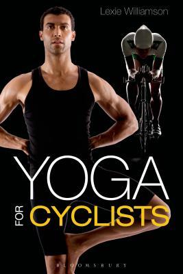 Yoga for Cyclists - Williamson, Lexie
