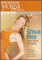 Yoga Journal: Shiva Rea - Free Flow Vinyasa -