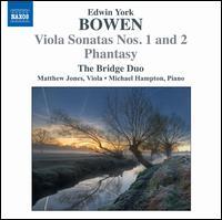 York Bowen: Viola Sonatas Nos. 1 & 2 - Bridge Duo