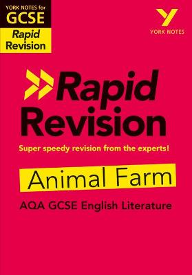 York Notes for AQA GCSE (9-1) Rapid Revision: Animal Farm - Refresh, Revise and Catch up! - Brindle, Keith