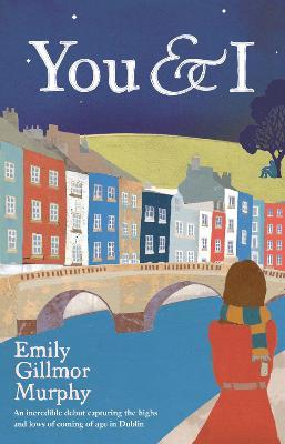 You and I - Murphy, Emily Gillmor