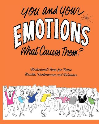 You and Your Emotions - Maynor, Art R, and Barrell, James J