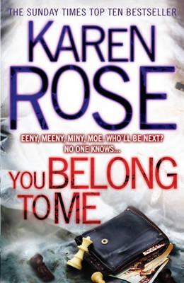 You Belong To Me (The Baltimore Series Book 1) - Rose, Karen
