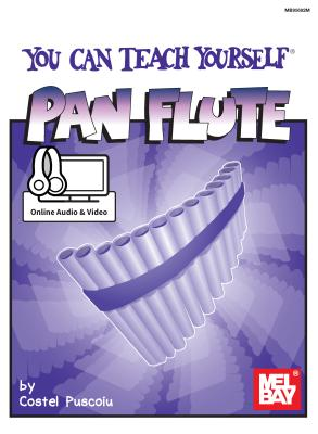 You Can Teach Yourself Pan Flute - Costel Puscoiu