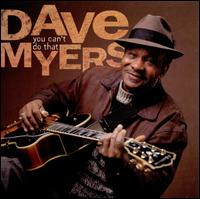 You Can't Do That - Dave Myers