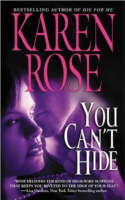 You Can't Hide - Rose, Karen