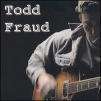 You Don't Even Know - Todd Fraud