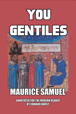 You Gentiles - Samuel, Maurice