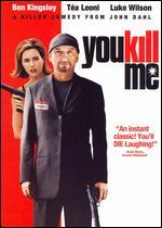 You Kill Me - John Dahl
