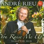 You Raise Me Up - André Rieu